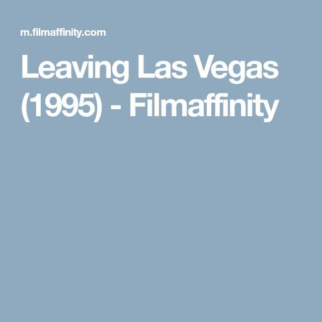 Leaving Las Vegas (1995) - Filmaffinity