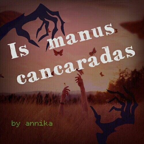 Is manus cancaradas ! Quando qualcuno tocca o prende cose che gli sono state proibite.