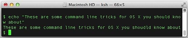 Command line tricks for OS X you should know
