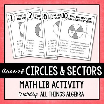 Area of Circles and Sectors of Circles Math LibMath lib activities are a class…