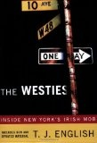 The Westies - Inside New York's Irish Mob
