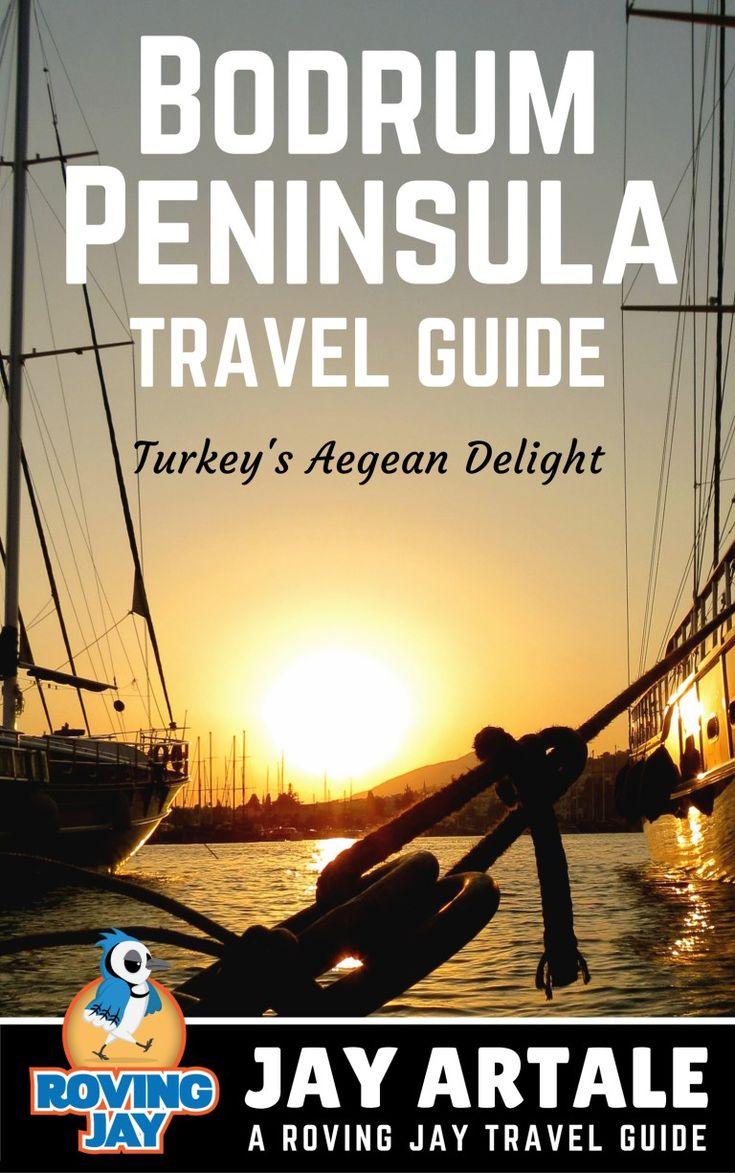 Bodrum Peninsula Travel Guide Turkeyu0027s Aegean Delight
