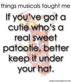 calamity jane...if you know me well, you know I LOVE musicals!!! :)