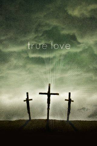 For God So Loved The World That He Gave His One And Only Son, That.  Everlasting LifeTrue LoveGod ...