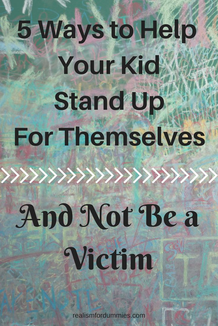 5 Ways to Help Your Kid Stand Up For Themselves and Not Be A Victim - Click to learn how!