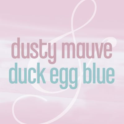 color me monday: dusty mauve & duck egg blue