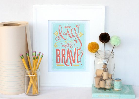 how big is your brave?  handlettered typographic by recipeforcrazyWall Art, Graduation Gift, Brave Prints, Wall Decor, Inspiration Prints, Big Boys, Baby Room, Boys Room, Typographic Prints