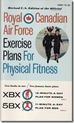 Workout of the Week: Royal Canadian Air Force Exercise Plan--my mom did this year's ago! An oldie but goodie