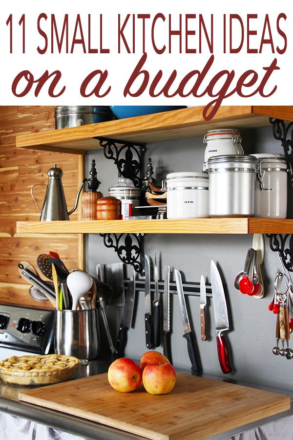 11 Small Kitchen Ideas On A Budget Small Kitchen Ideas On A Budget Kitchen On A Budget Small Kitchen Decor