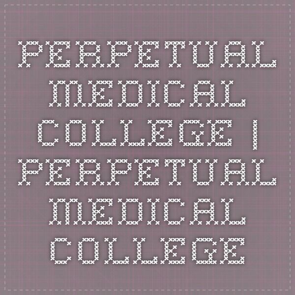 Perpetual Medical College | perpetual medical college http://www.fenceabroad.com/
