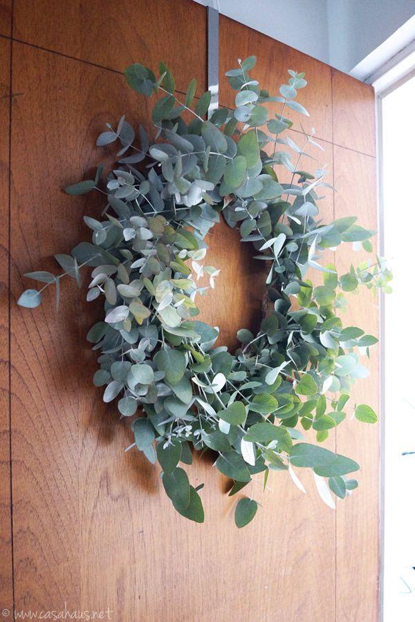 DIY eucalyptus wreath // Cómo hacer una corona de eucalipto // Casa Haus                                                                                                                                                                                 Más