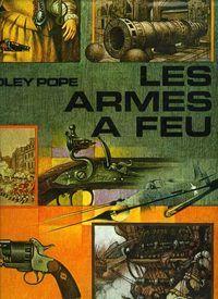Pope. Les armes à feu. 1965