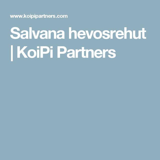 Salvana hevosrehut   KoiPi Partners