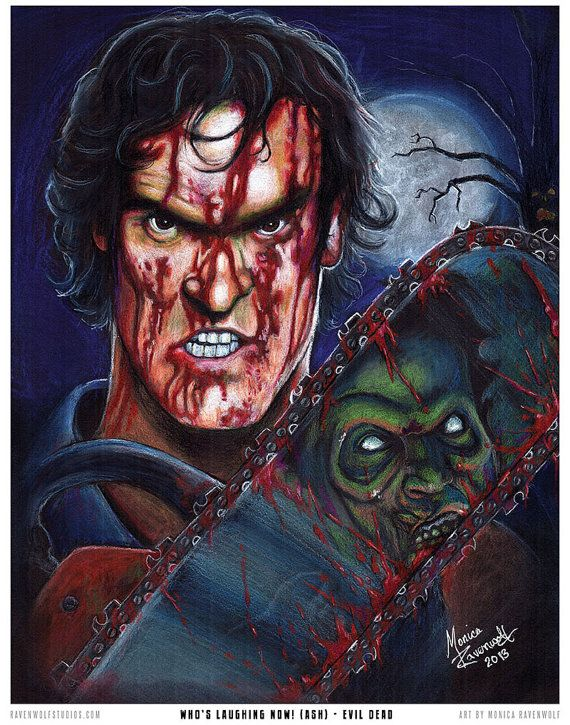 Who's Laughing Now Ash  Evil Dead  Print by TheArtofRavenwolf, $20.00