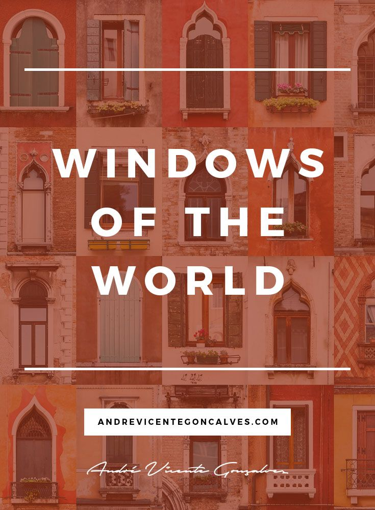 Andre Vicente Goncalves - Windows of the World  https://andrevicentegoncalves.com/blog/2015/06/03/windows-of-the-world