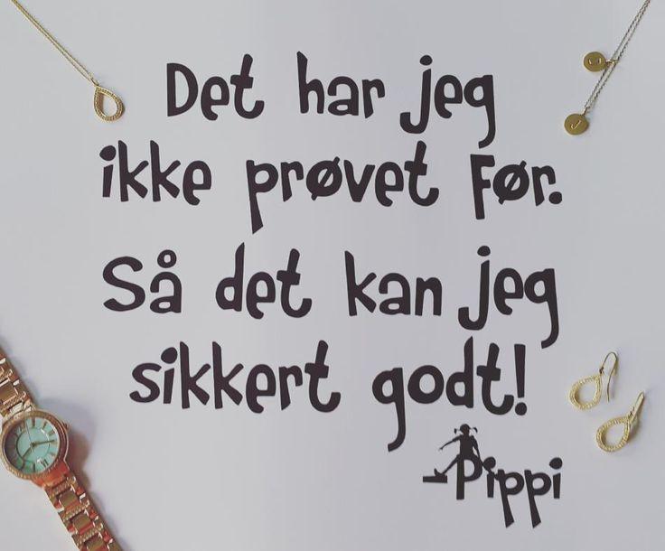 Jeg er helt vild med dette citat og det er bare så sandt. #hvisk #hviskstyling #hviskstylist #hviskjewellery #smykker #jewellery #fossil #pippi #pippilangstrømpe
