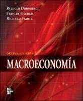 Macroeconomía / Rudiger Dornbusch, Stanley Fischer, Richard Startz