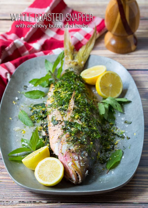 Italian Snapper Recipe - Whole Roasted Snapper with Anchovy Butter and Herbs #bakedfish #snapperrecipe