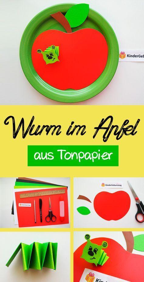 Wurm Im Apfel Basteln Anleitung Und Vorlage Basteln Crafts For
