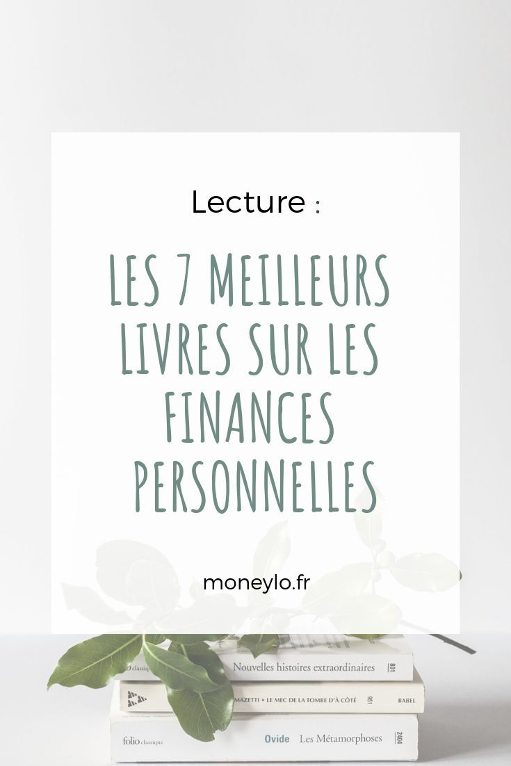 9 Livres Sur Les Finances Personnelles A Acheter En 2019