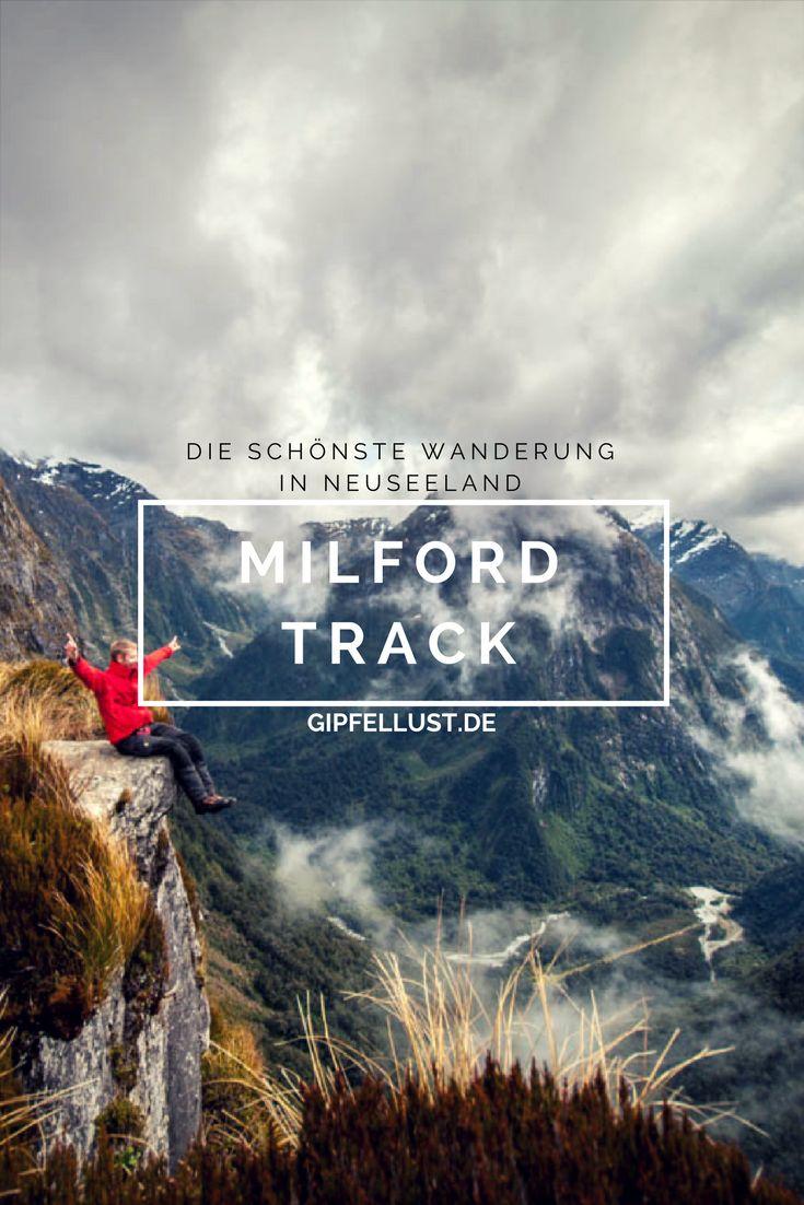 Milford Track, Neuseeland. 53,5 km lange Wanderung, verteilt über 3-4 Tage – die schönste Wanderung weltweit!