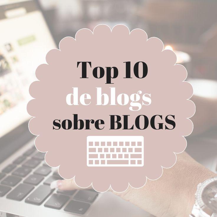 Top 10 de blogs en español sobre personalización de blogs