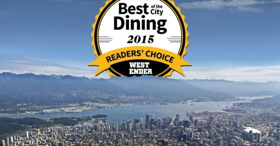 Best of the City:  Dining 2015 – Overall Results. Your guide to the very best restaurants, cafés, pubs and bars Vancouver has to offer!