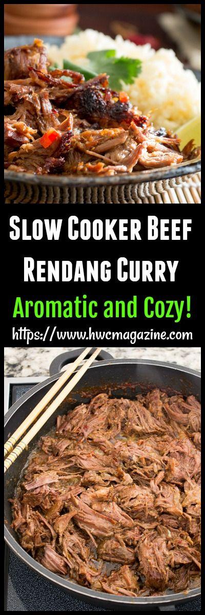 Slow Cooker Beef Rendang Curry / INDONESIAN RECIPE/ CURRY/ CROCKPOT/ GLUTEN-FREE/ DAIRY-FREE/ ASIAN/ #lemongrass #coconut #crockpot https://www.hwcmagazine.com