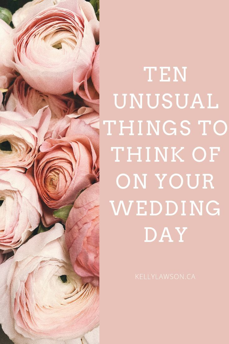 10 seemingly insignificant wedding day things that you probably didn't think about