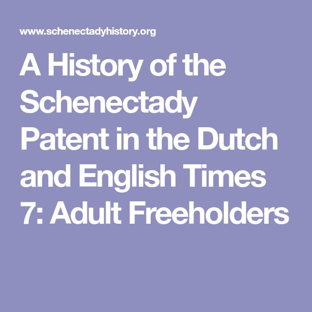 A History of the Schenectady Patent in the Dutch and English Times 7: Adult Freeholders