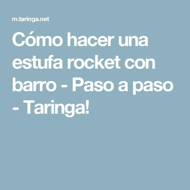 Cómo hacer una estufa rocket con barro - Paso a paso - Taringa!