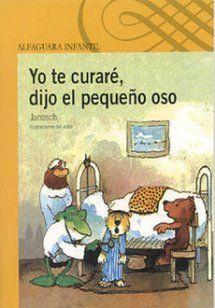 Portada de Yo te curaré, dijo el pequeño oso
