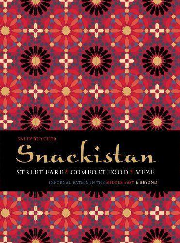 Snackistan: Street Food, Comfort Food, Meze: Informal Eating in the Middle East & Beyond by Sally Butcher, http://www.amazon.co.uk/dp/1909108308/ref=cm_sw_r_pi_dp_bExotb0CKVAES