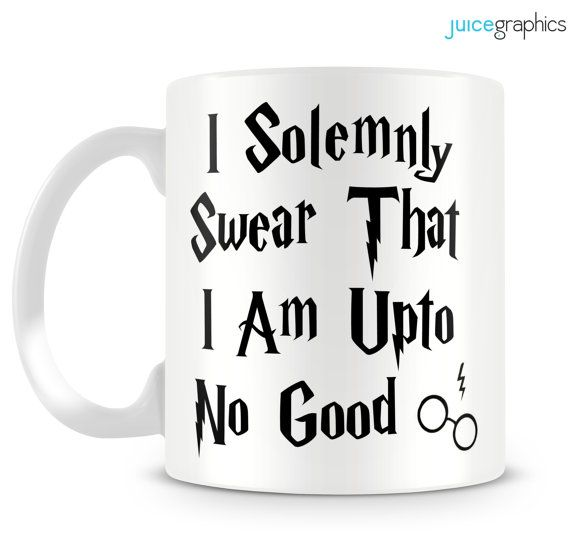 Harry Potter inspired mug. I solemnly swear that I am up to no good