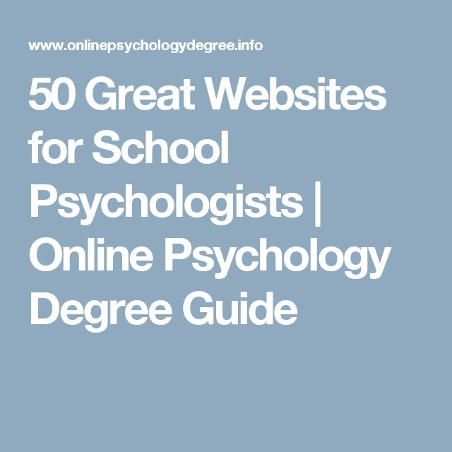 50 Great Websites for School Psychologists  |   Online Psychology Degree Guide