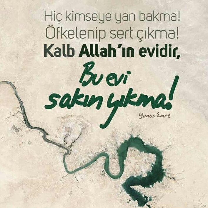 Sakın⚠  #yan #bakma #öfke #sert #çıkma #kalp #Allah #ev #yıkma #sakın #söz #yunusemre #islam #müslüman #ilmisuffa