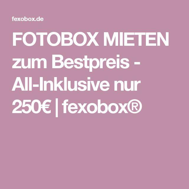 FOTOBOX MIETEN zum Bestpreis - All-Inklusive nur 250€   fexobox®
