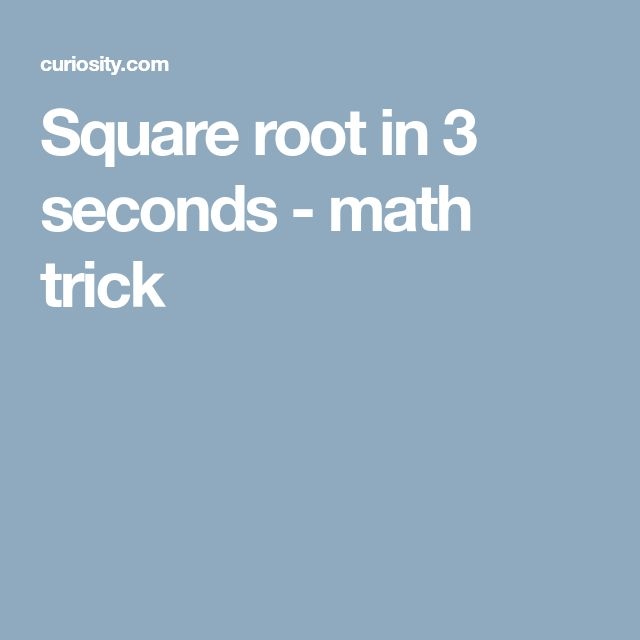 Square root in 3 seconds - math trick