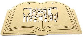 Best Teacher Open Book – Teacher Gift MDF Approx. 20cm wide, 3mm MDF Great teacher gift with engraved lines Pre sanded and ready to decorate  Teacher and Teaching assistant gifts ready to paint. http://www.lornajayne.co.uk