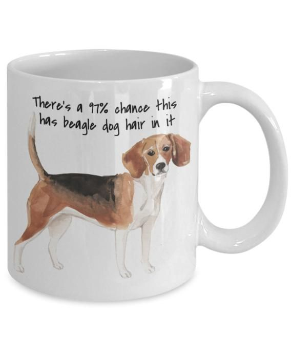 Beagle Mug Funny Dog Hair Coffee Mug Beagle Gifts For Beagle Lover