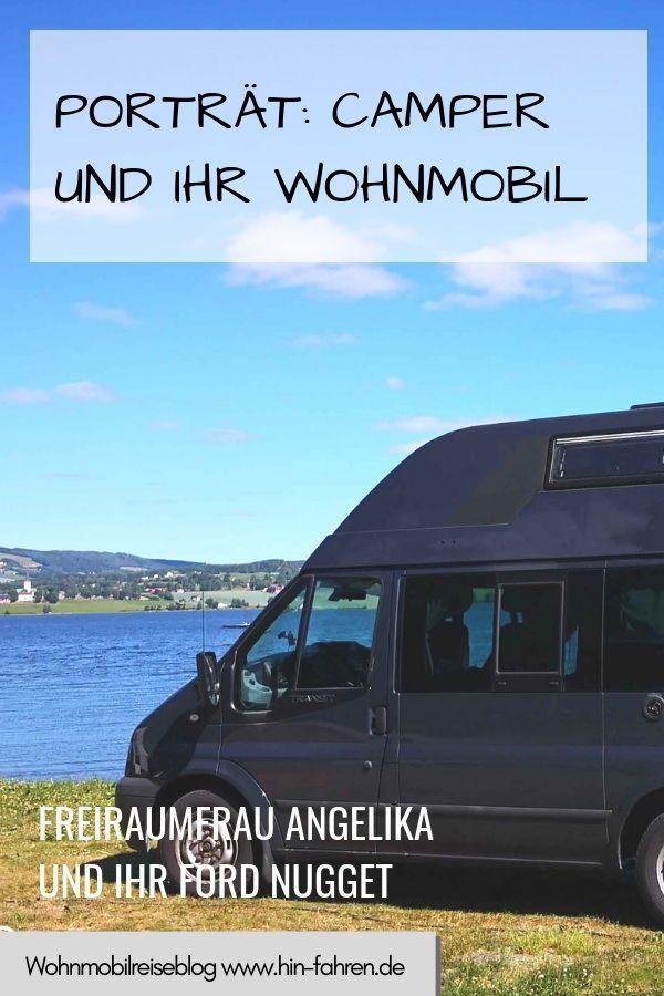 Camper Interview Hin Fahren Freiraumfrau Angelika Mit Dem Ford