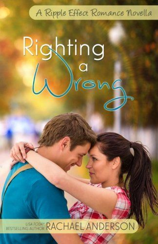 Righting a Wrong (A Ripple Effect Romance Novella, Book 3) (Volume 3) by Rachael Anderson. Seven years ago, Cambri Blaine fled her small hometown of Bridger, Colorado after her senior year of high school ended in a fiasco. But now her father needs help, and Cambri has no choice but to return home. So with trepidation, she takes a leave of absence from the landscape architecture firm where she works and heads home, hoping against hope that Jace Sutton is no longer around and that the past…