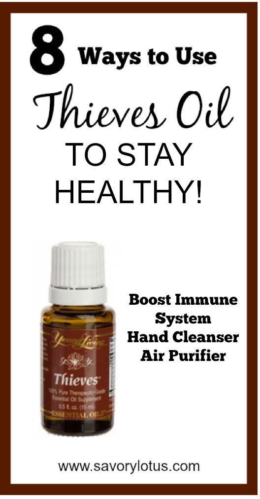 8 Ways to Use Thieves Oil to Stay Healthy -