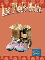 Les Pieds-Noirs From TABvue.  See your TDSB Teacher-Librarian for password access from home