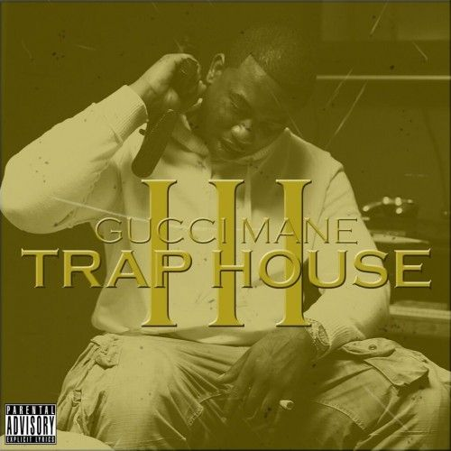 """Gucci Mane Ft. Rick Ross """"Trap House 3″ 