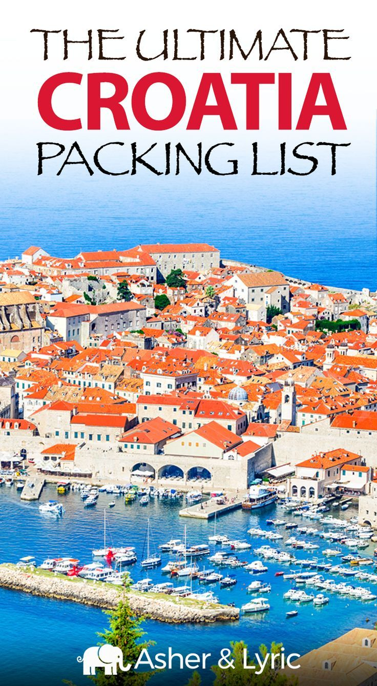 17 Top Croatia Packing List Items What To Wear Not To Bring 2018 The Most Common Q Croatia Packing List Best Places To Vacation Packing List For Travel
