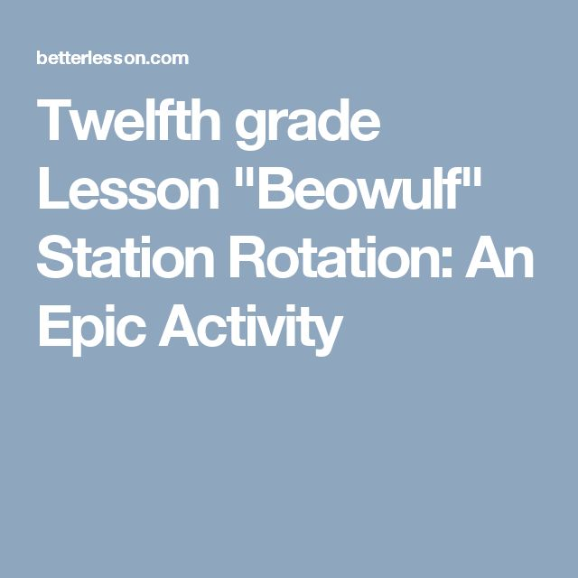 "Twelfth grade Lesson ""Beowulf"" Station Rotation: An Epic Activity"