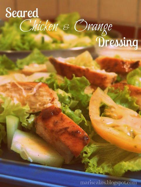Seared Chicken, Pink Tomato and Orange Dressing Salad   Mari's Cakes (English)