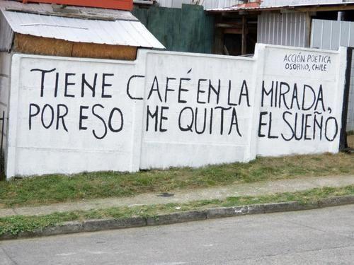 Tiene café en la mirada, por eso me quita el sueño | Libre Acción poética