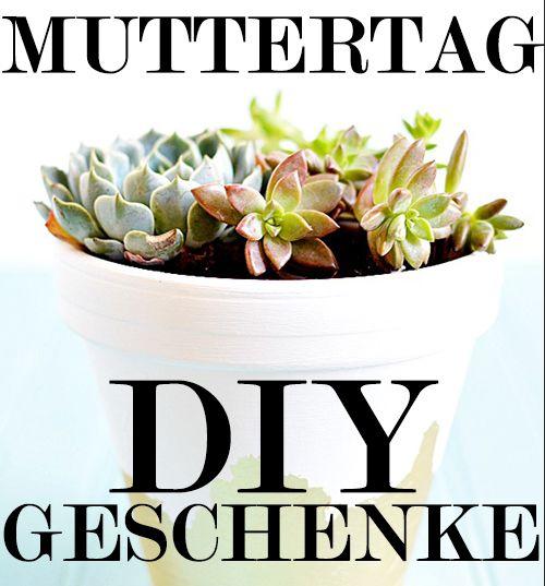Muttertagsgeschenke basteln - DIY Anleitungen zum Muttertag 2015